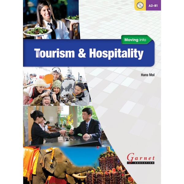 Moving into Tourism and Hospitality Course Book + Audio DVD
