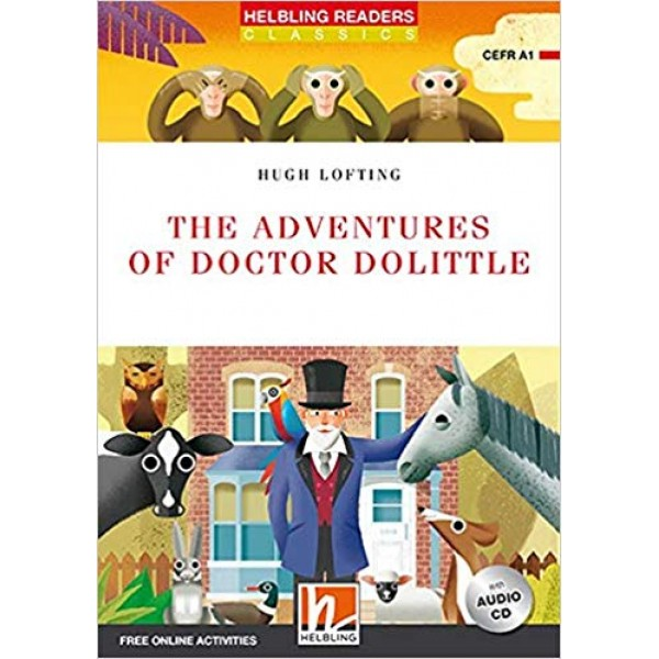 The Adventures of Doctor Dolittle (Level 1) with Audio CD