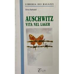 Auschwitz, Battistelli Silvia (Edizioni Integrali)