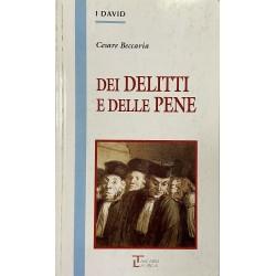 Dei delitti e delle pene, Cesare Beccaria (Edizioni Integrali)