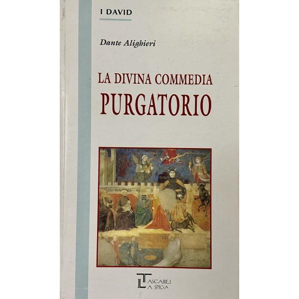La divina commedia - Purgatorio, Dante Alighieri (Edizioni Integrali)