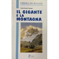 Il gigante e la Montagna, Luisa Ferrari Trecate (Edizioni Integrali)
