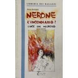 Nerone L'incendiario?, Silvia Battistelli (Edizioni Integrali)