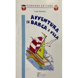 9-12 Anni - Avventura in barca a vela, Silvia Carrera