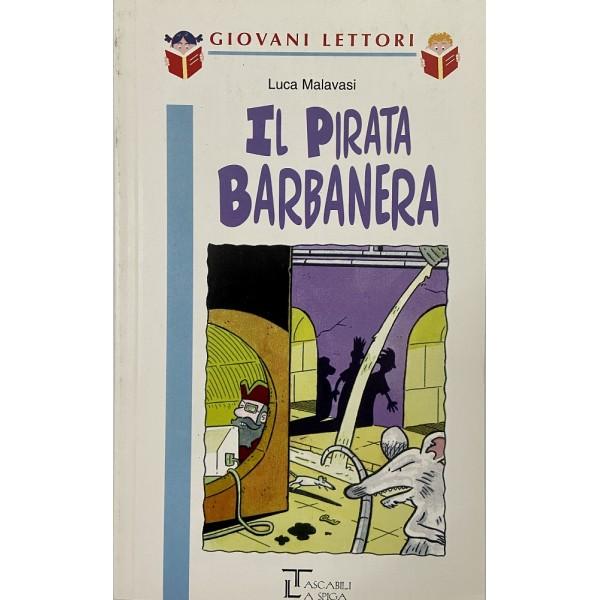 9-12 Anni - Il pirata Barbanera, Luca Malavasi