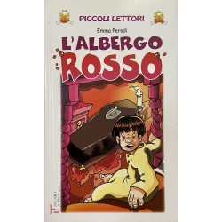 8-10 Anni - L'Albergo Rosso, Emma Perodi