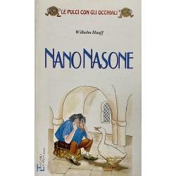 6-8 Anni - Nano Nasone, Wilhelm Hauff