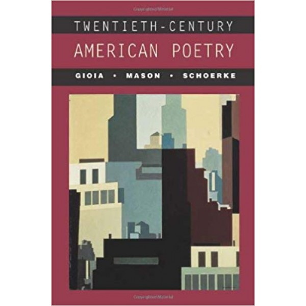Twentieth-Century American Poetry, Gioia