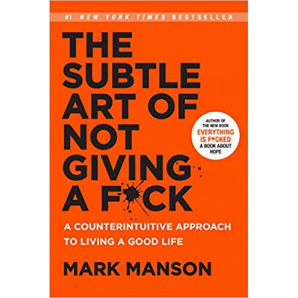 The Subtle Art of Not Giving A F*ck, Manson