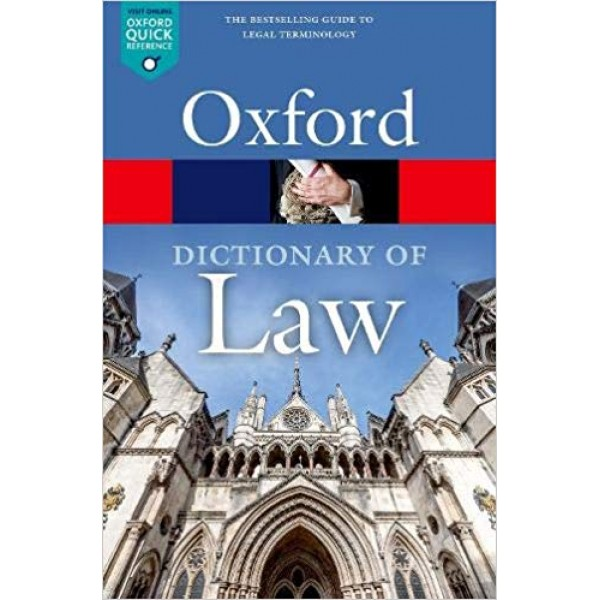 A Dictionary of Law (Oxford Quick Reference) 9th Edition