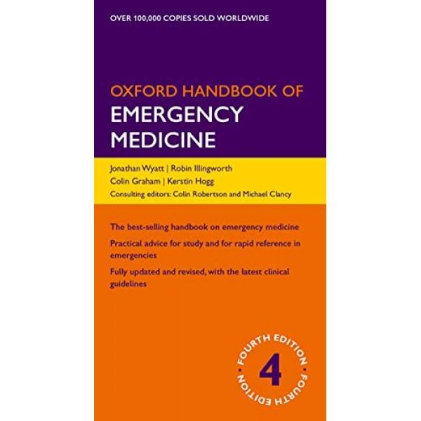 Oxford Handbook of Emergency Medicine (Oxford Medical Handbooks) 4th Edition