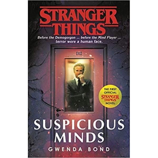 Stranger Things: Suspicious Minds, Bond