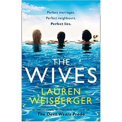The Wives, Weisberger