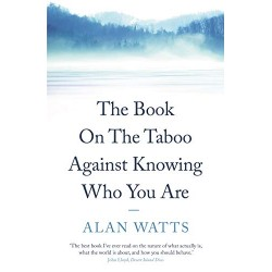 The Book on the Taboo Against Knowing Who You Are, Watts