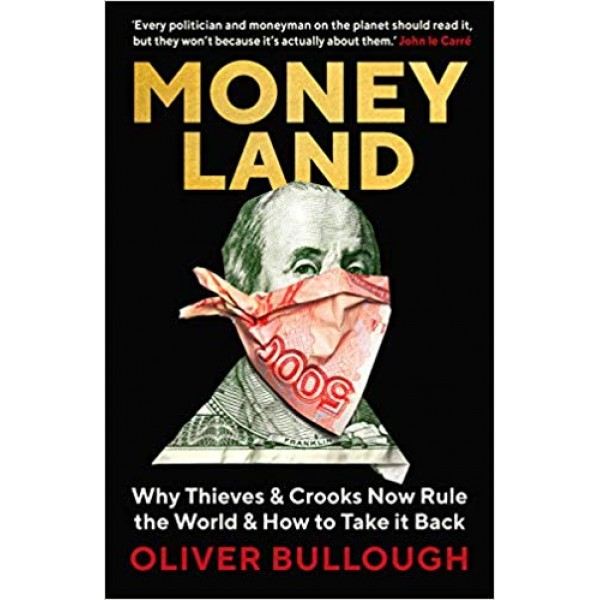 Moneyland, Bullough