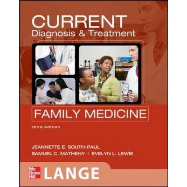 CURRENT Diagnosis & Treatment in Family Medicine 3rd Edition