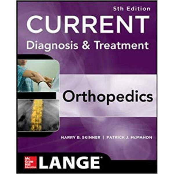 CURRENT Diagnosis & Treatment In Orthopedics 5th Edition