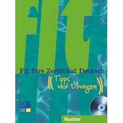 Fit fürs Zertifikat Deutsch: Tipps und Übungen mit Audio-CD