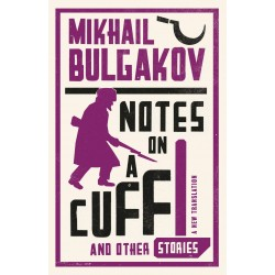Notes on a Cuff and Other Stories, Bulgakov