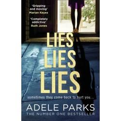 Lies Lies Lies, Adele Parks