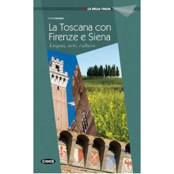 La Toscana con Firenze e Siena (A2)