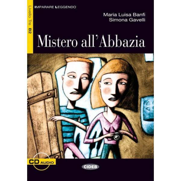 Mistero all'Abbazia  + Audio CD (B2)