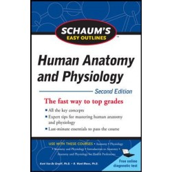 Schaum's Easy Outline of Human Anatomy and Physiology 2nd Edition