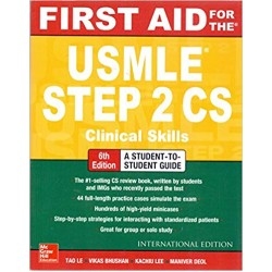 First Aid for the USMLE Step 2 CS, 6th Edition