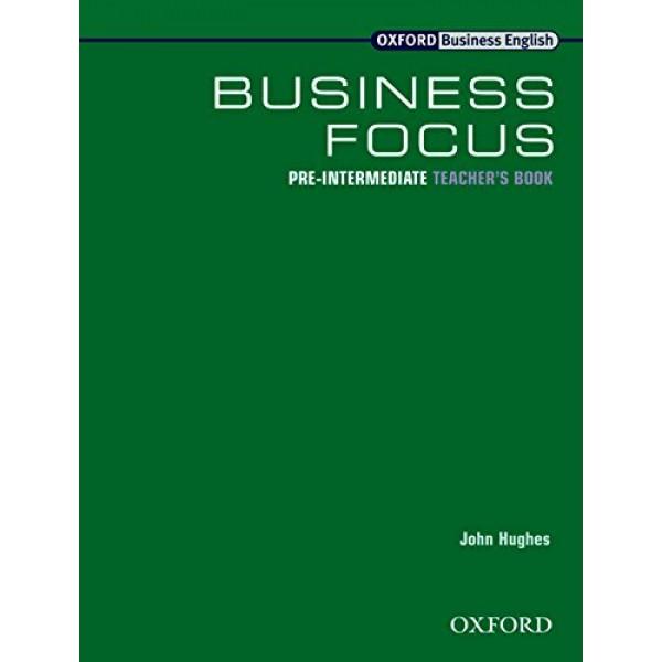 Business Focus Pre-Intermediate Teacher's Book