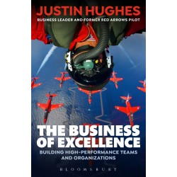 The Business of Excellence, Justin Hughes