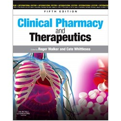 Clinical Pharmacy and Therapeutics 5th Edition, Walker