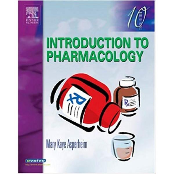 Introduction to Pharmacology 10th Edition, Asperheim