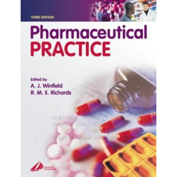 Pharmaceutical Practice 3rd Edition, Winfield