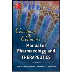 Goodman and Gilman Manual of Pharmacology and Therapeutics 2nd Edition, Hilal-Dandan