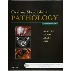 Oral and Maxillofacial Pathology 4th Edition, Neville