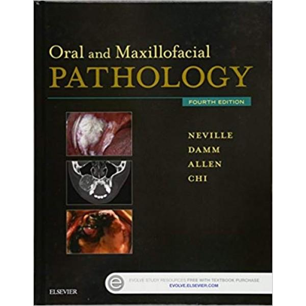 Oral and Maxillofacial Pathology 4th Edition, Neville