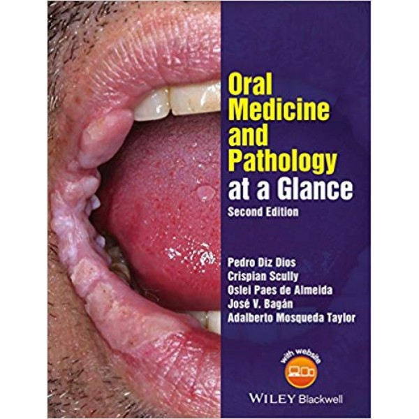 Oral Medicine and Pathology at a Glance 2nd Edition