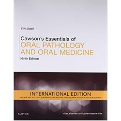 Cawson's Essentials of Oral Pathology and Oral Medicine 9th Edition, Odell