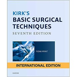 Kirk's Basic Surgical Techniques 7th Edition, Myint
