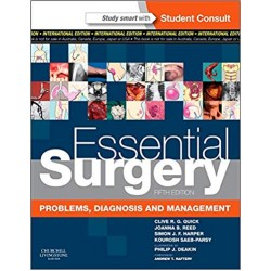 Essential Surgery: Problems, Diagnosis and Management 5th Edition, Quick