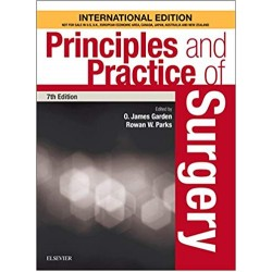 Principles and Practice of Surgery 7th Edition, Garden