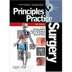 Principles and Practice of Surgery 6th Edition, Garden