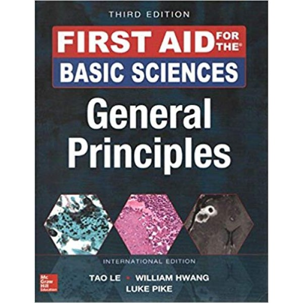 First Aid for the Basic Sciences: Organ Systems 3rd Edition, Le