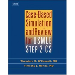 Case-Based Simulation and Review For USMLE Step 2 CS, O'Connell