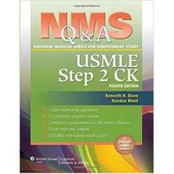NMS Q&A Review for USMLE Step 2 CK 4th Edition, Ibsen