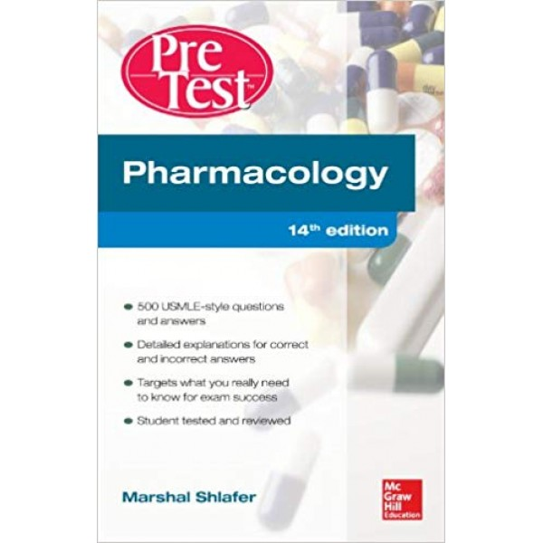 Pharmacology PreTest Self-Assessment and Review 14th Edition, Shlafer