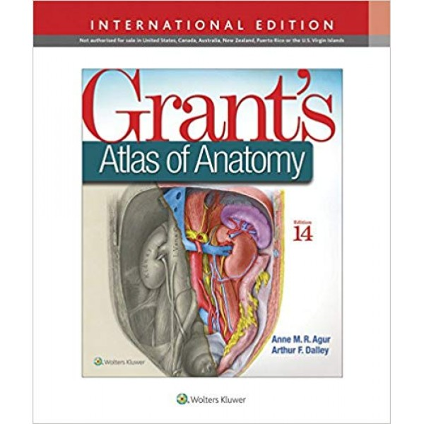 Grant's Atlas of Anatomy 14th Edition, Agur